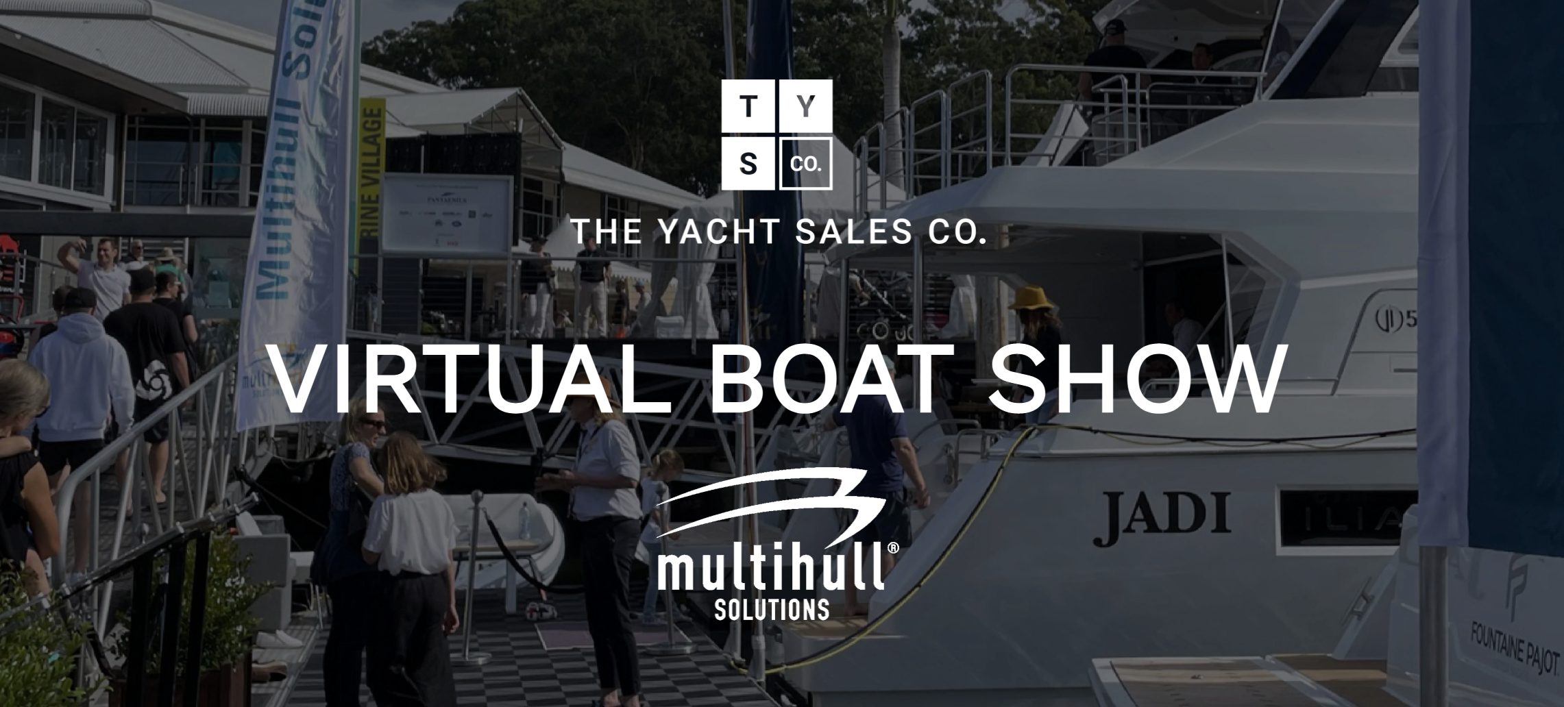 graphic for virtual boat show from Yacht Sales Co and Multihull Solutions